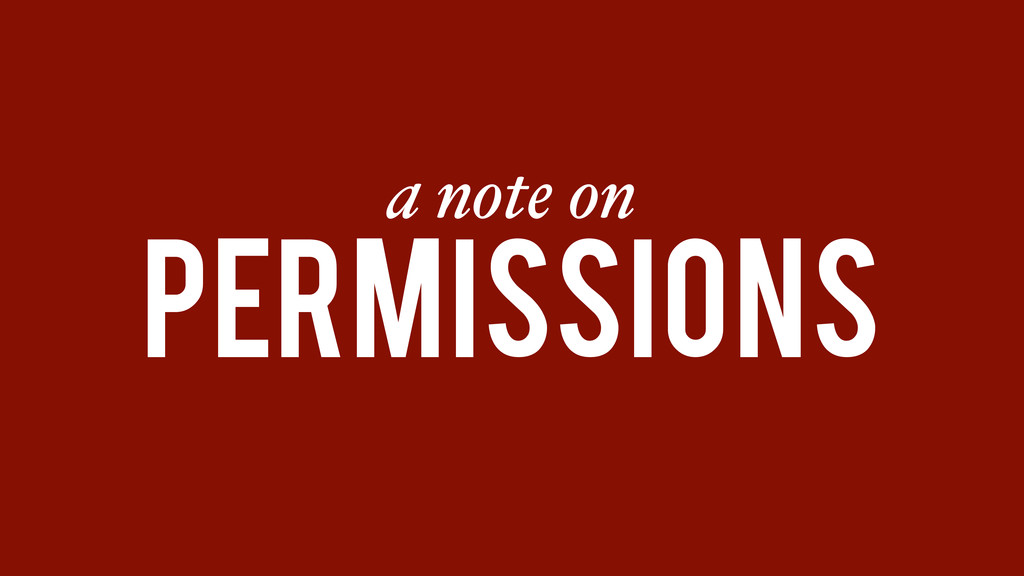 a note on permissions