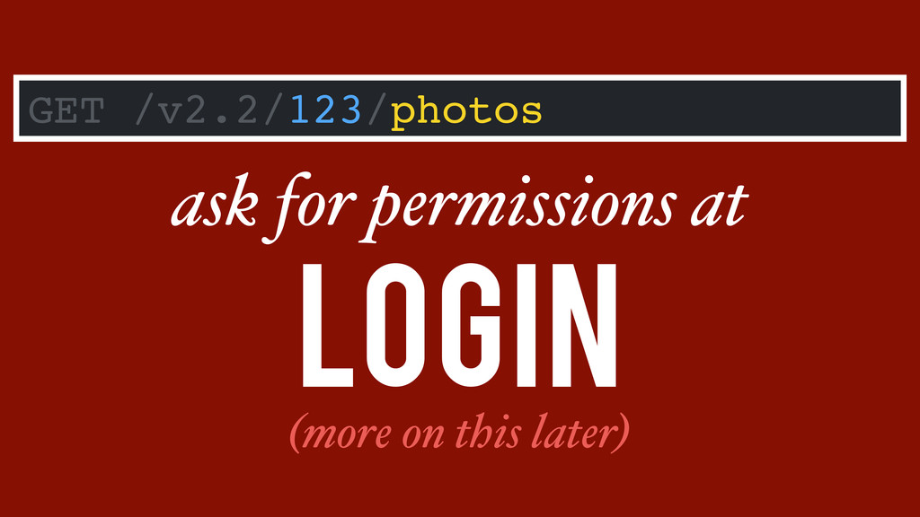 GET /v2.2/123/photos login ask for permissions ...