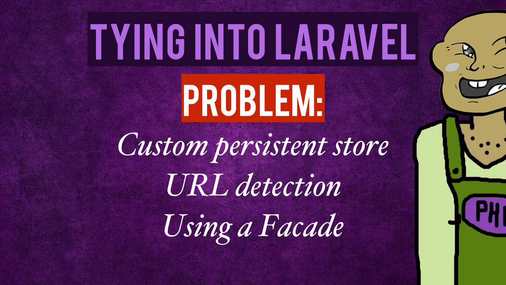 Tying Into Laravel Custom persistent store URL ...