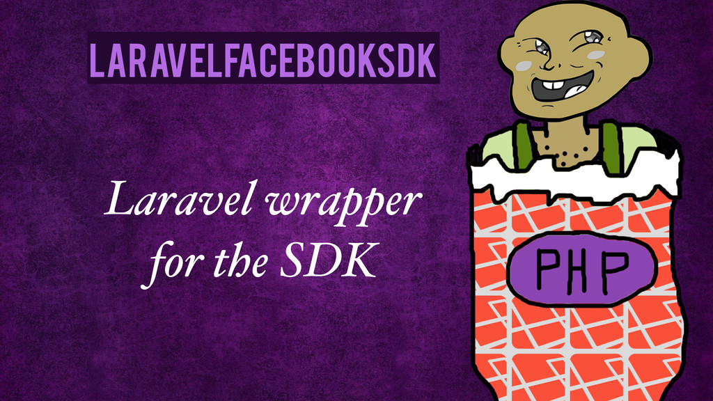 Laravel wrapper for the SDK LaravelFacebookSdk