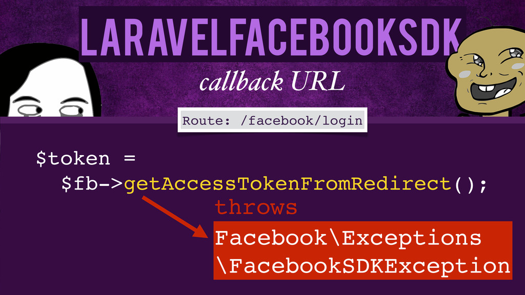 LaravelFacebookSdk callback URL $token =! $fb->...