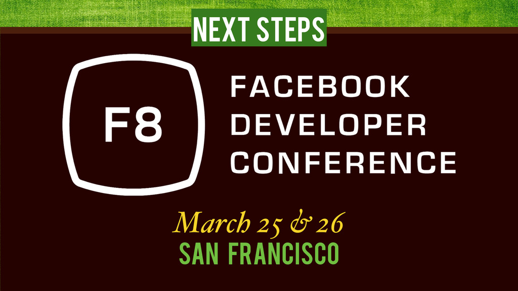 Next Steps March 25 & 26 San Francisco