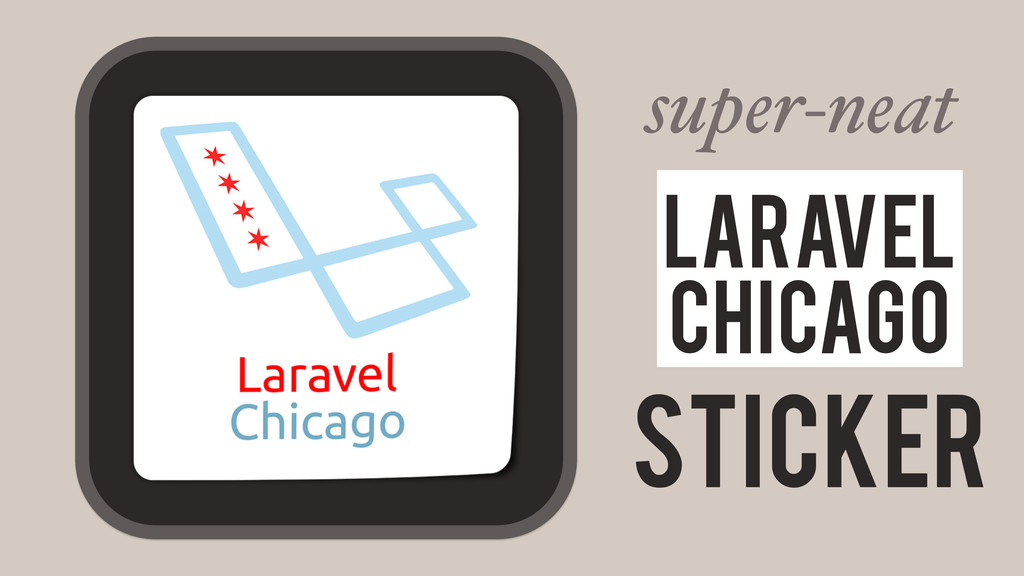 super-neat Sticker Laravel Chicago