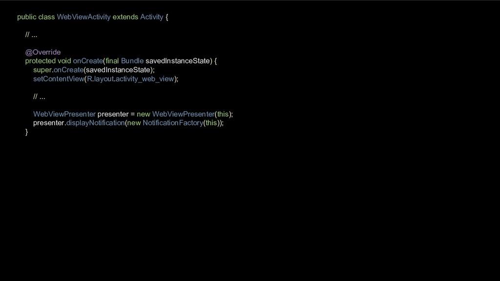 public class WebViewActivity extends Activity {...
