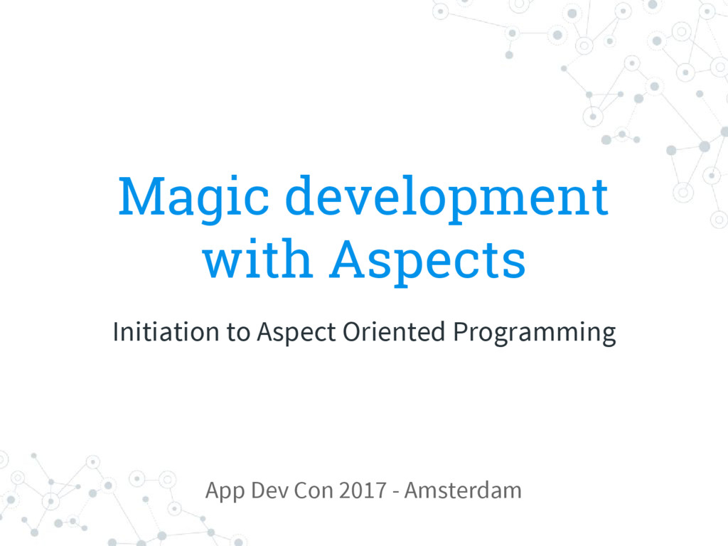 Magic development with Aspects Initiation to As...