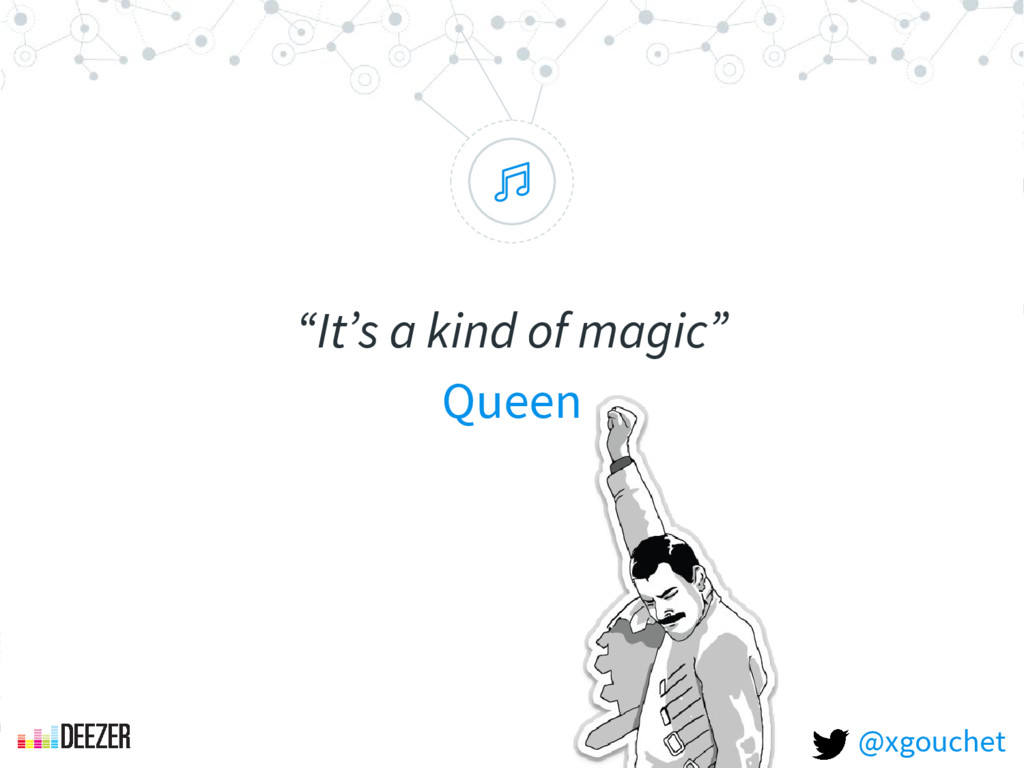 """ ""It's a kind of magic"" Queen @xgouchet"