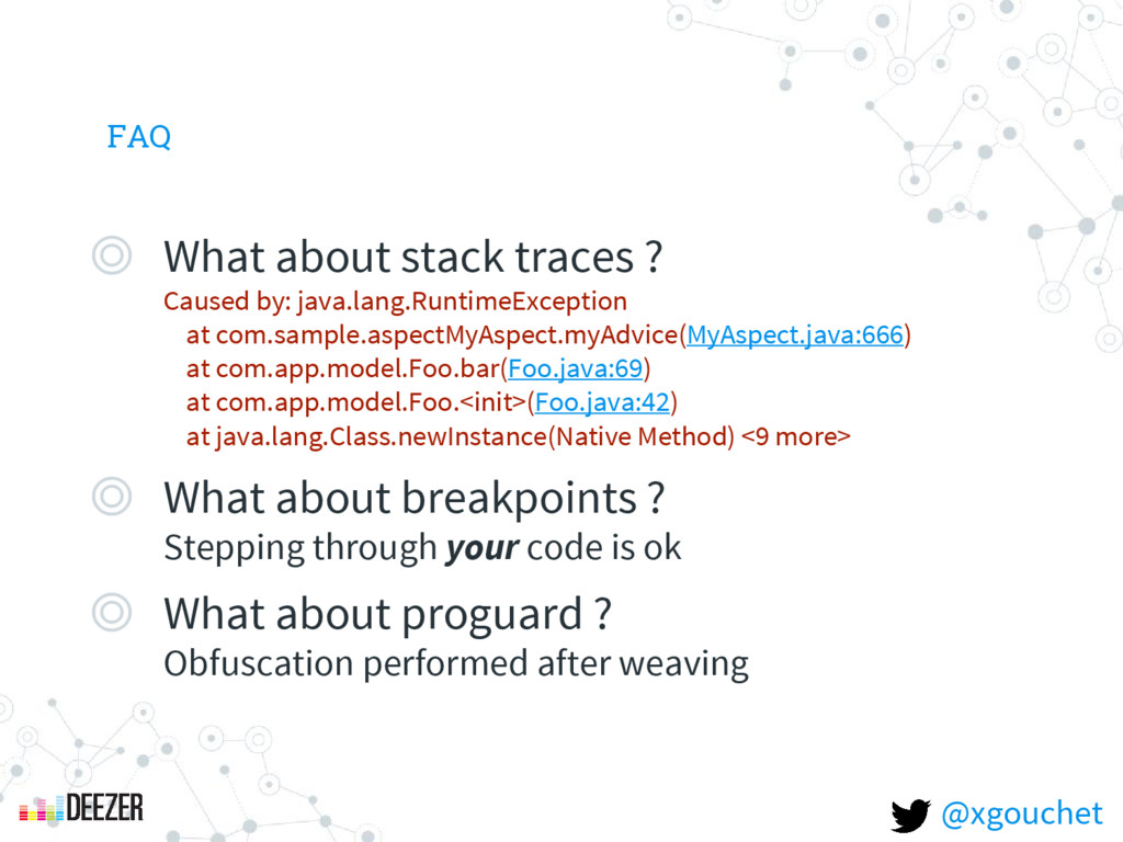 FAQ ◎ What about stack traces ? Caused by: java...