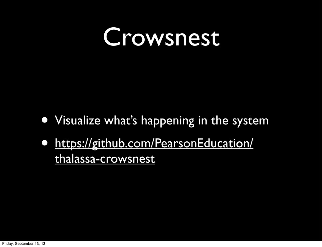 Crowsnest • Visualize what's happening in the s...