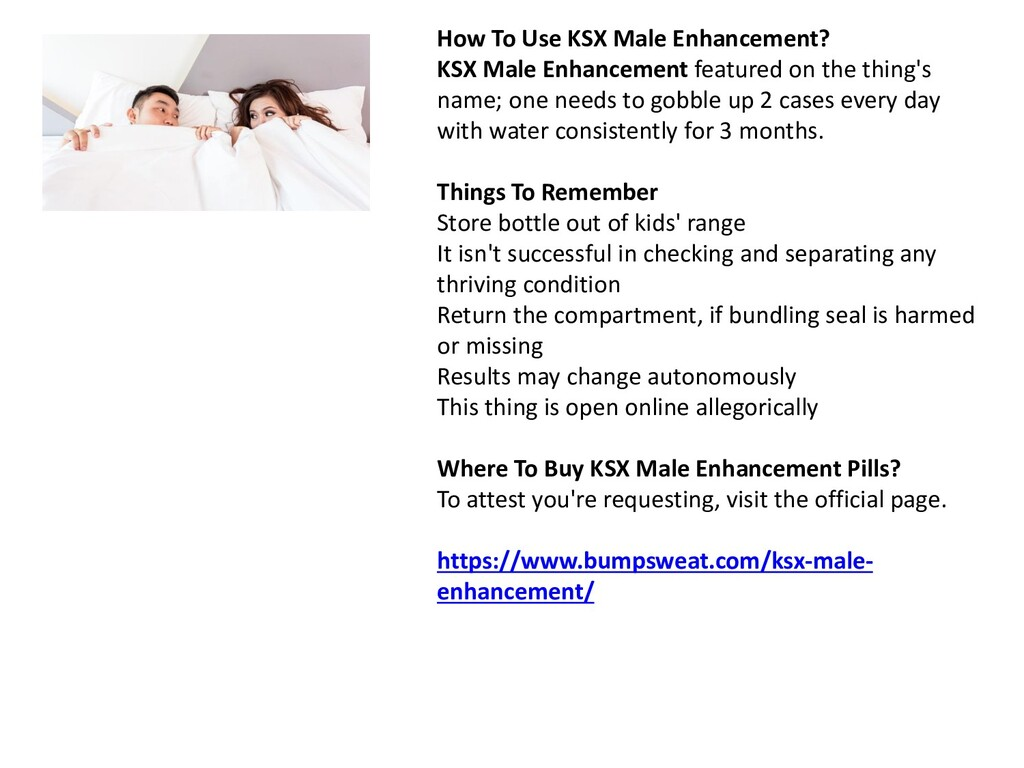 How To Use KSX Male Enhancement? KSX Male Enhan...