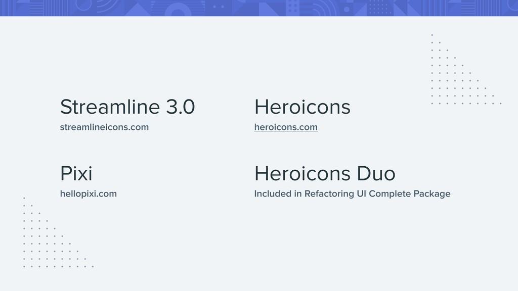 Streamline 3.0 streamlineicons.com Pixi hellopi...