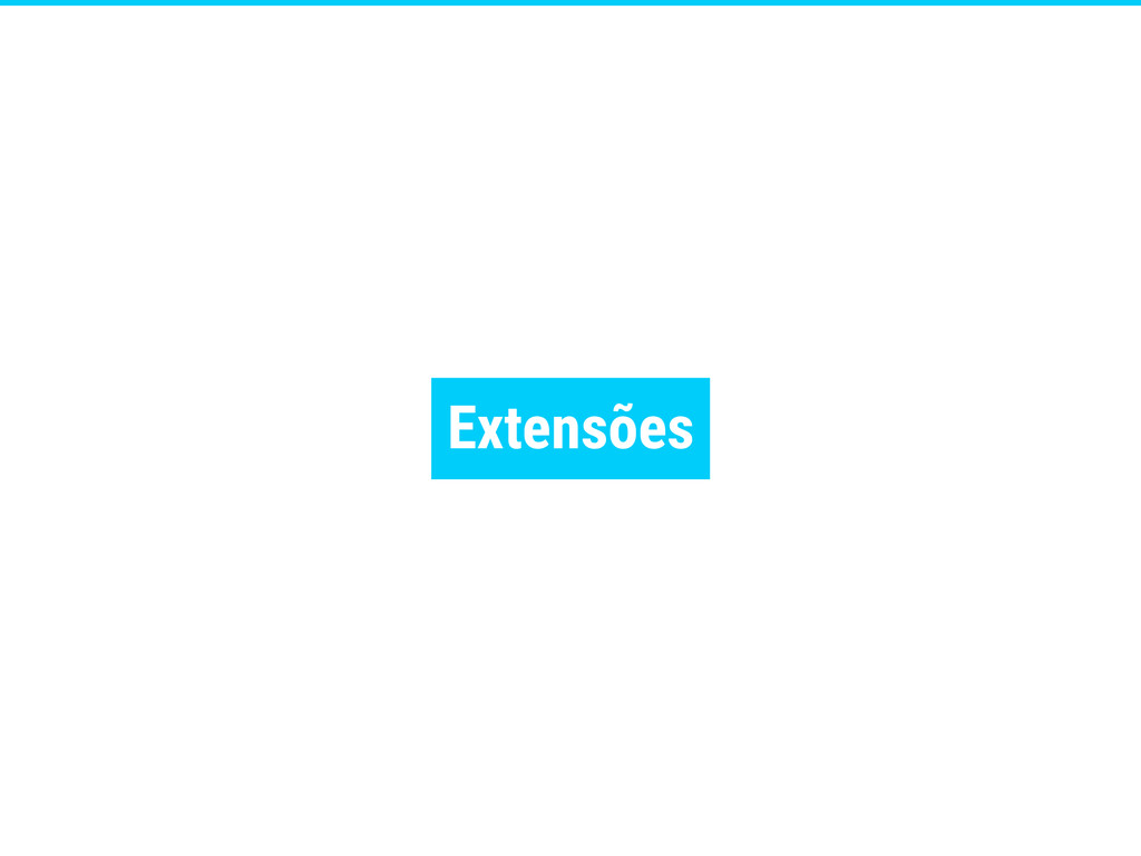 Extensões