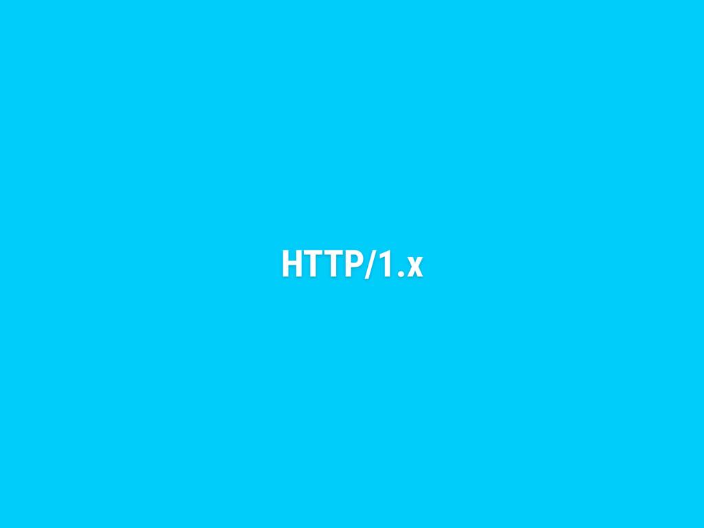 HTTP/1.x
