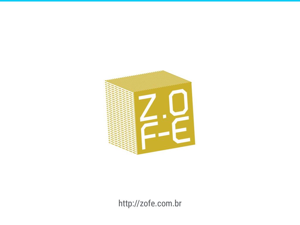 http://zofe.com.br