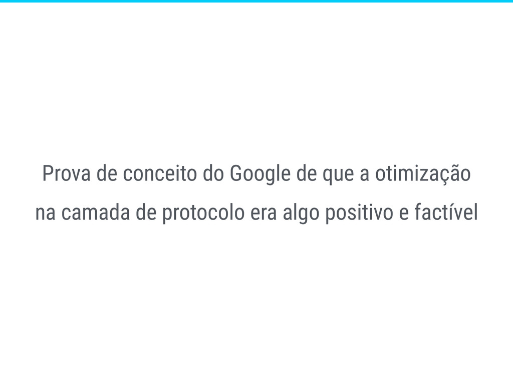 Prova de conceito do Google de que a otimização...