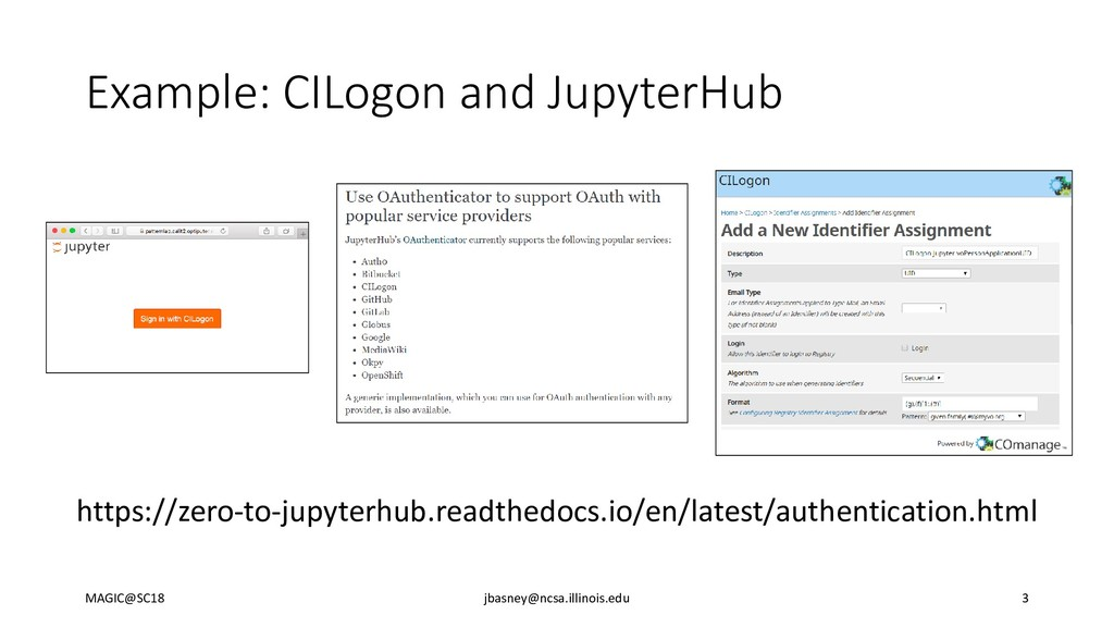 Example: CILogon and JupyterHub https://zero-to...