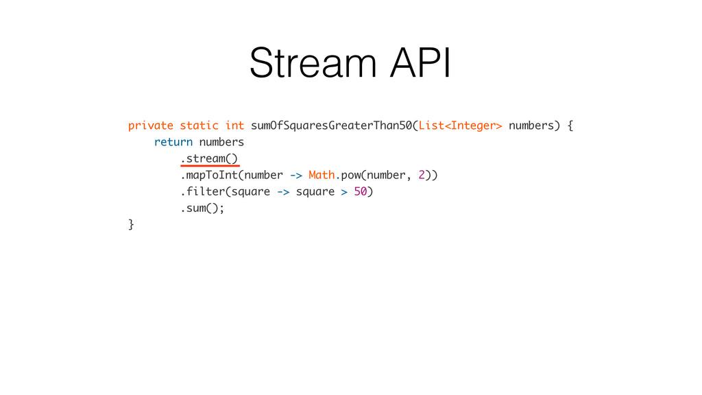 Stream API private static int sumOfSquaresGreat...