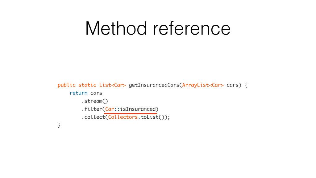 Method reference public static List<Car> getIns...