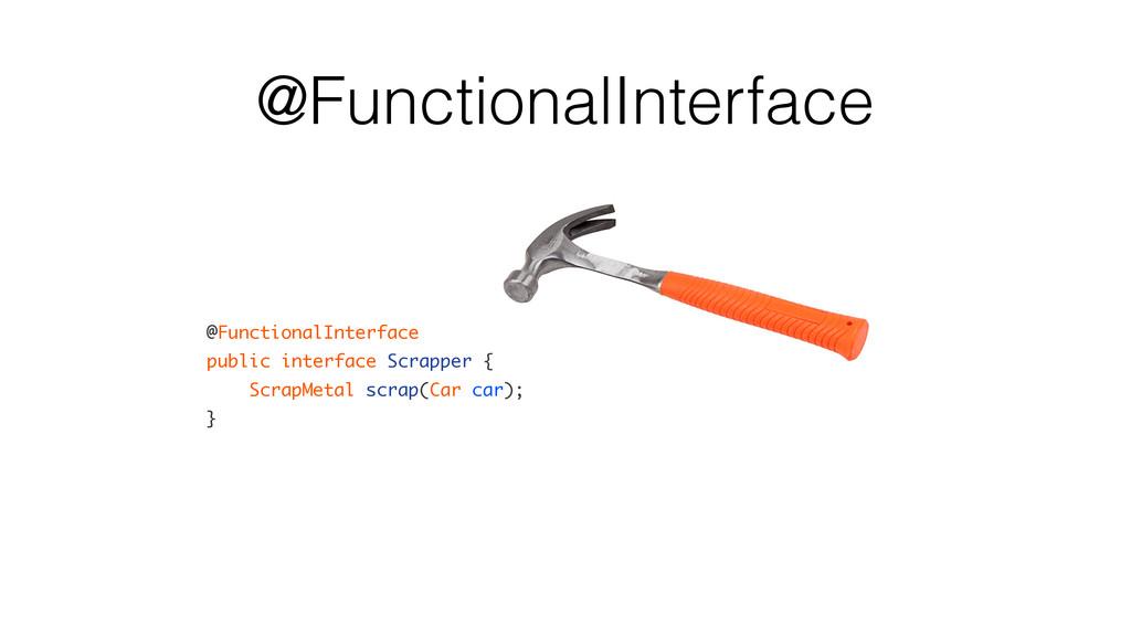 @FunctionalInterface @FunctionalInterface publi...