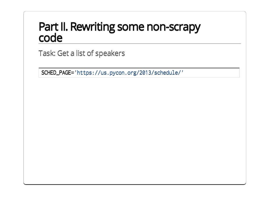 Part II. Rewriting some non-scrapy code Task: G...
