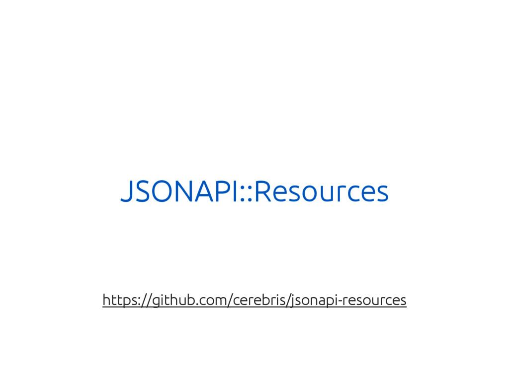 JSONAPI::Resources https://github.com/cerebris/...