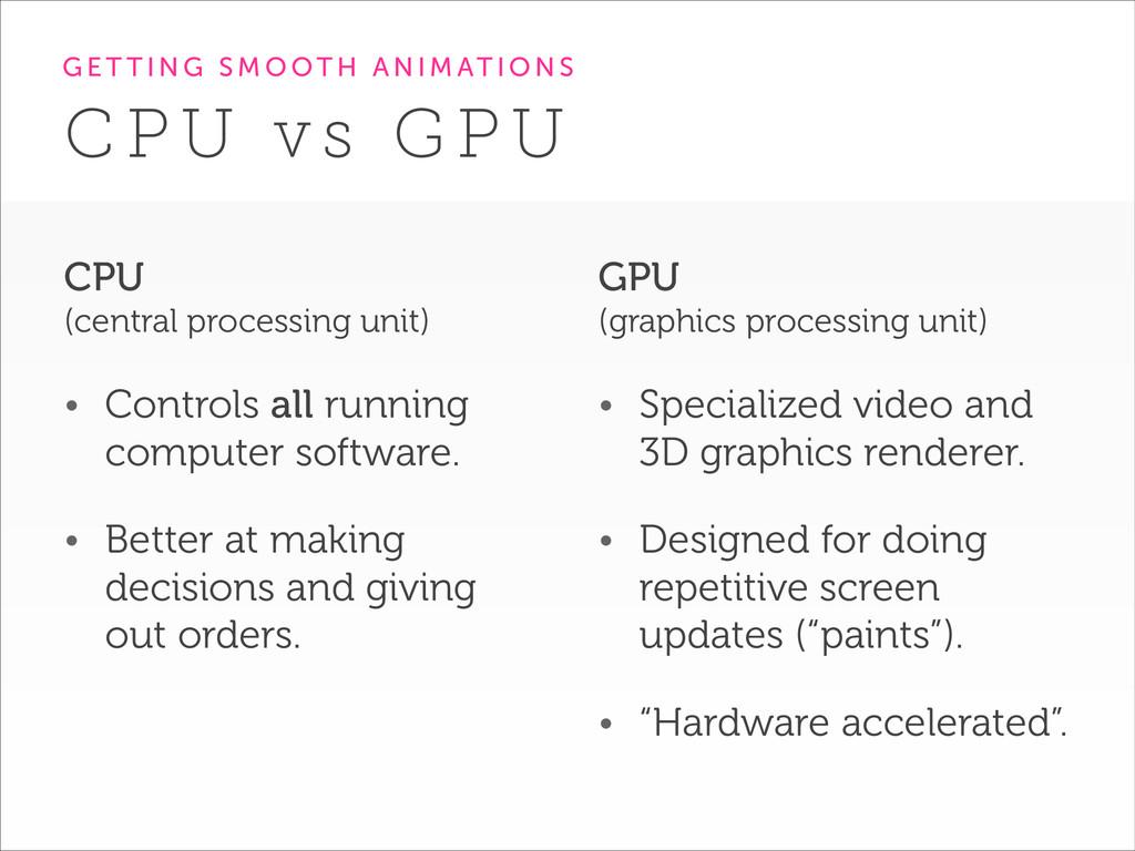 GPU (graphics processing unit) • Specialized v...