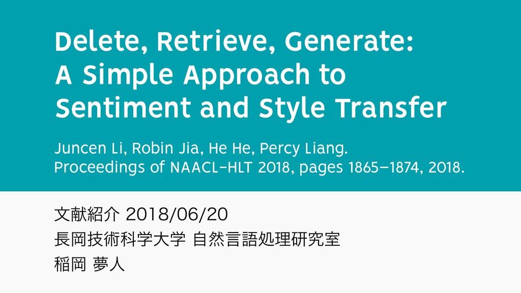 Delete, Retrieve, Generate: A Simple Approach ...