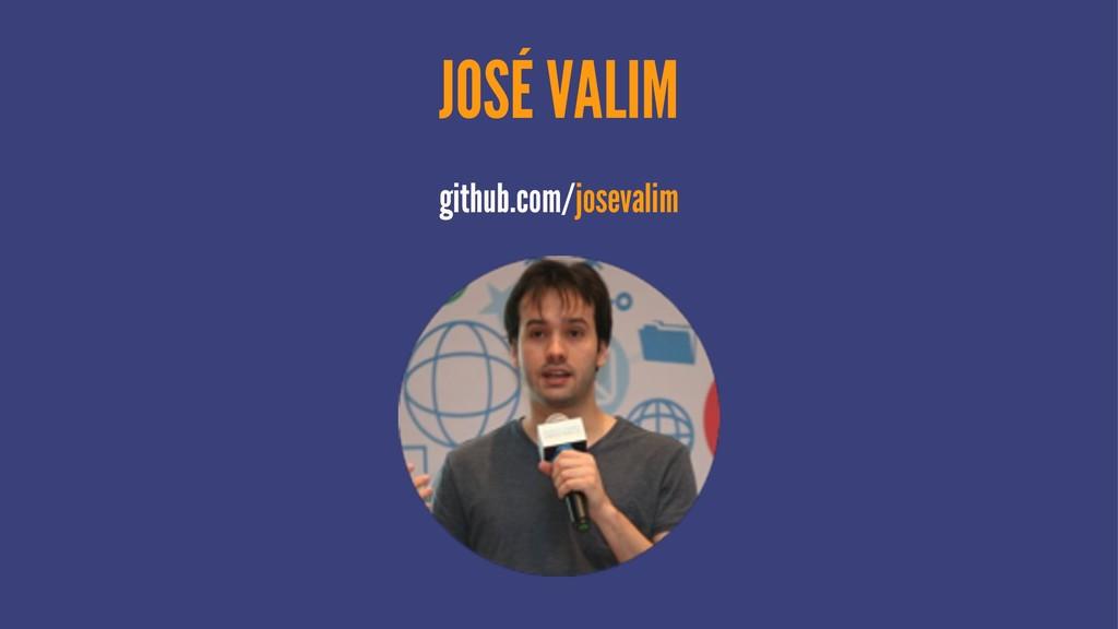 JOSÉ VALIM github.com/josevalim