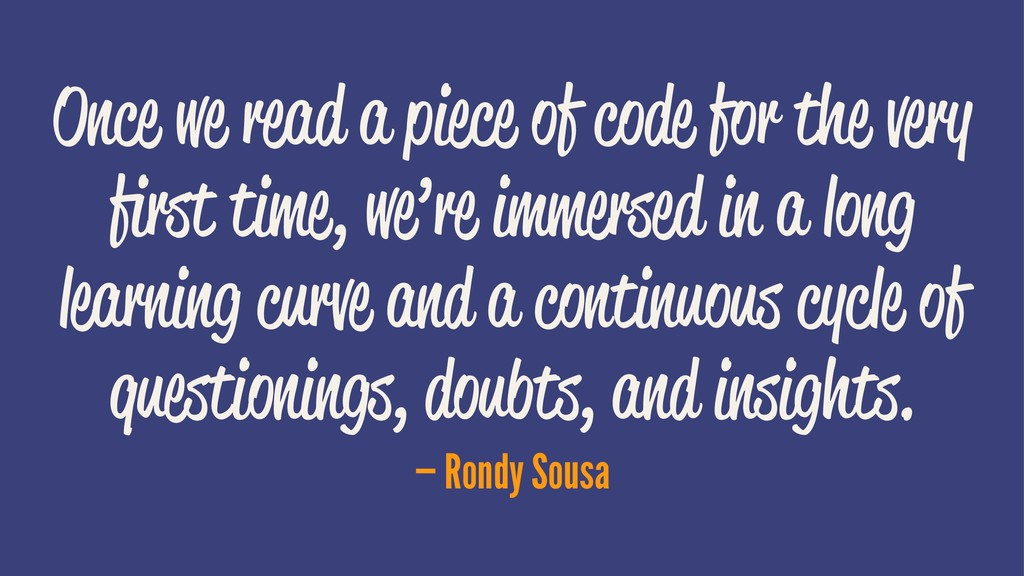 Once we read a piece of code for the very first ...
