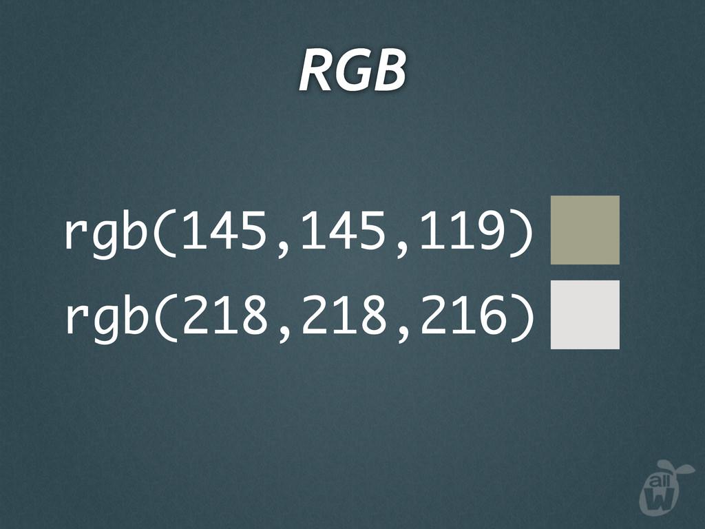 rgb(145,145,119) rgb(218,218,216) RGB
