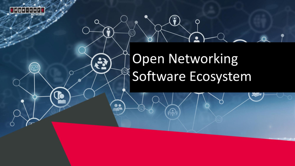 Open Networking Software Ecosystem