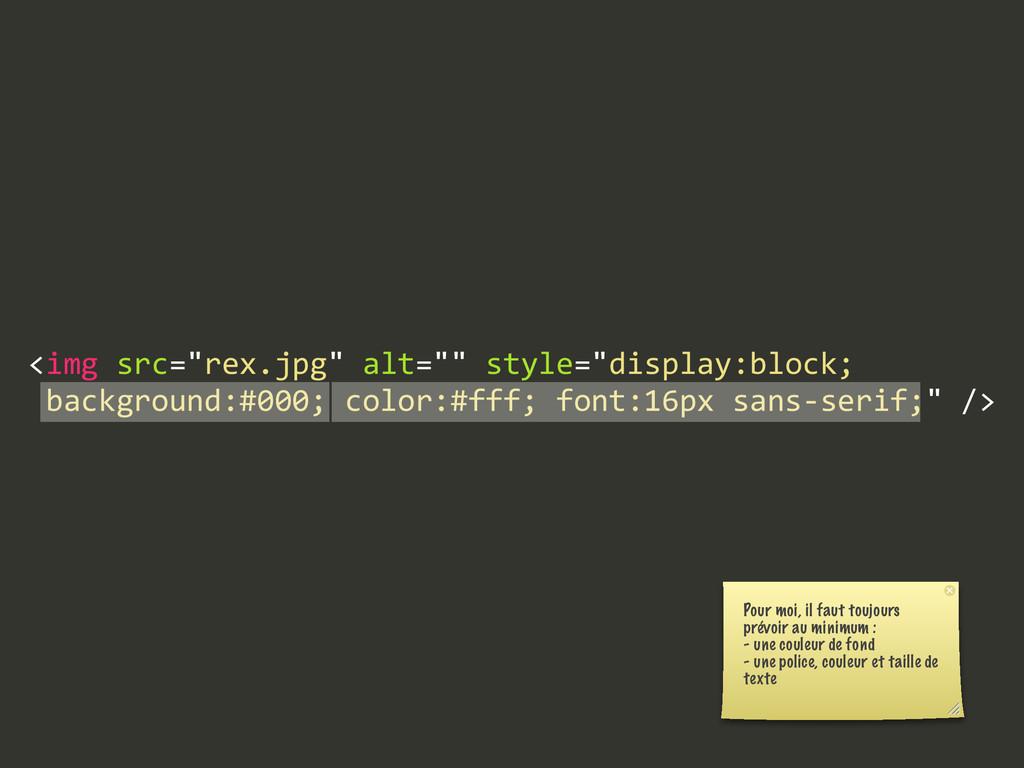 "<img src=""rex.jpg"" alt="""" style=""display:blo..."