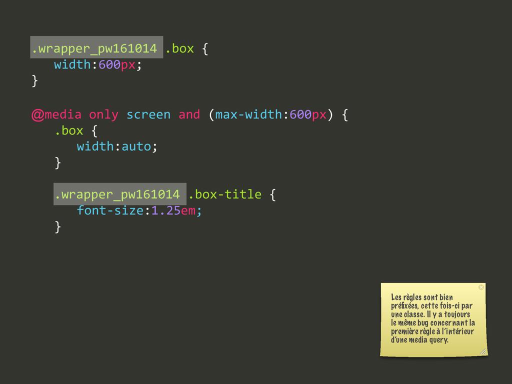 .wrapper_pw161014 .box {   width:600px; } @m...