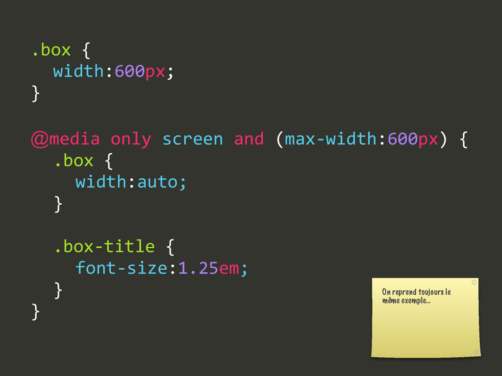 .box {   width:600px; } @media only screen ...