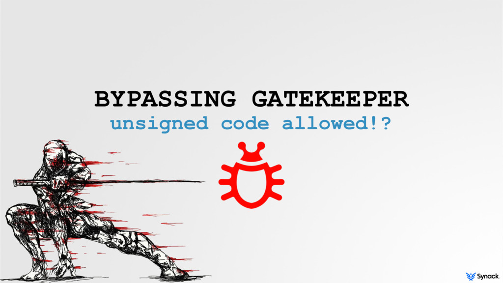 BYPASSING GATEKEEPER unsigned code allowed!?
