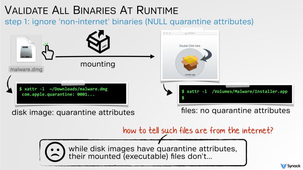 step 1: ignore 'non-internet' binaries (NULL qu...