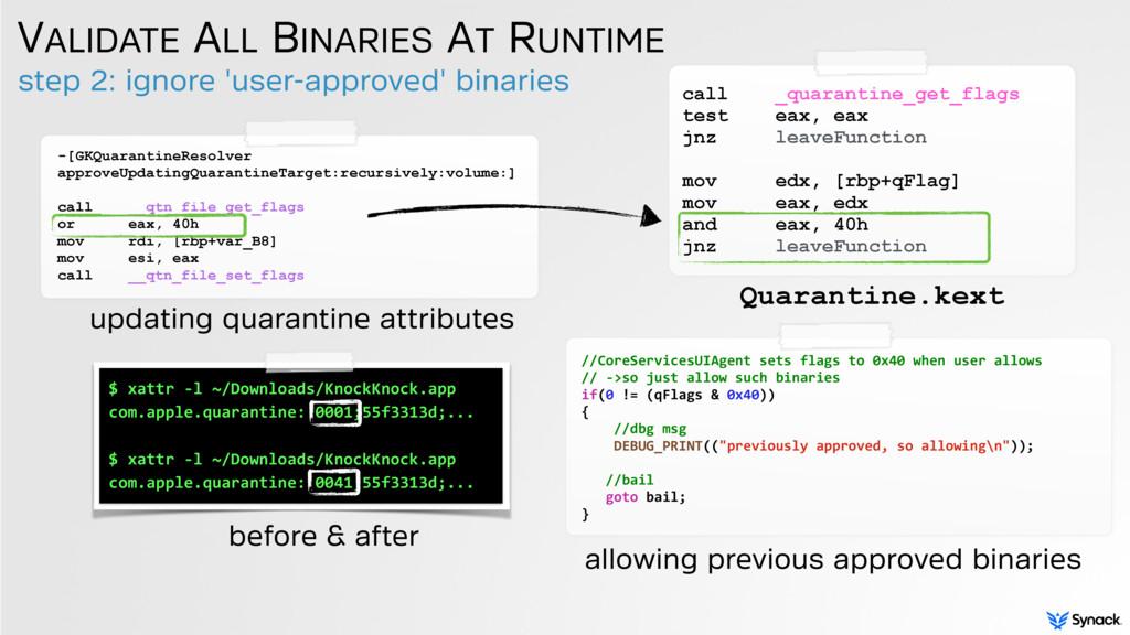 step 2: ignore 'user-approved' binaries VALIDAT...