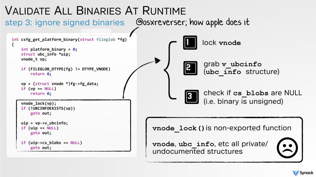 step 3: ignore signed binaries VALIDATE ALL BIN...