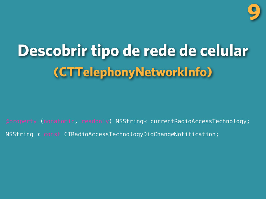 9 Descobrir tipo de rede de celular (CTTelephon...