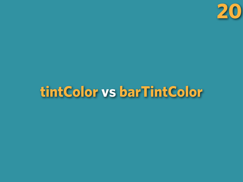 tintColor vs barTintColor 20