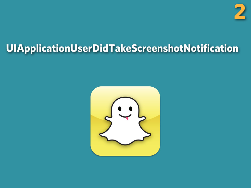 2 UIApplicationUserDidTakeScreenshotNotification