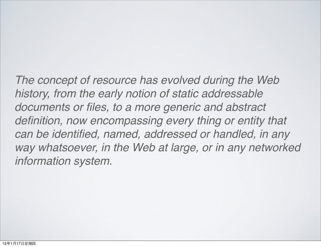 The concept of resource has evolved during the ...