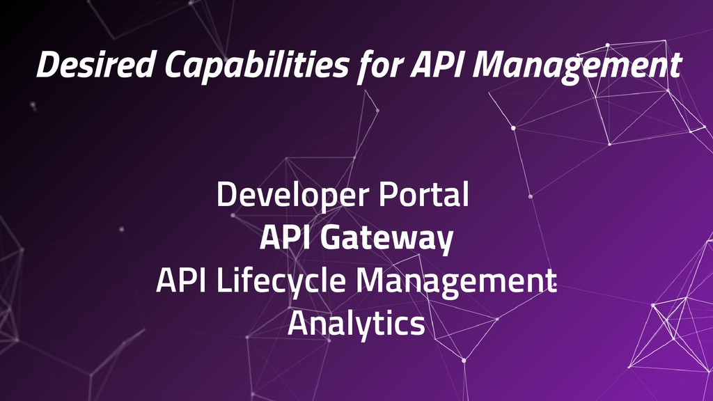 Desired Capabilities for API Management Develop...