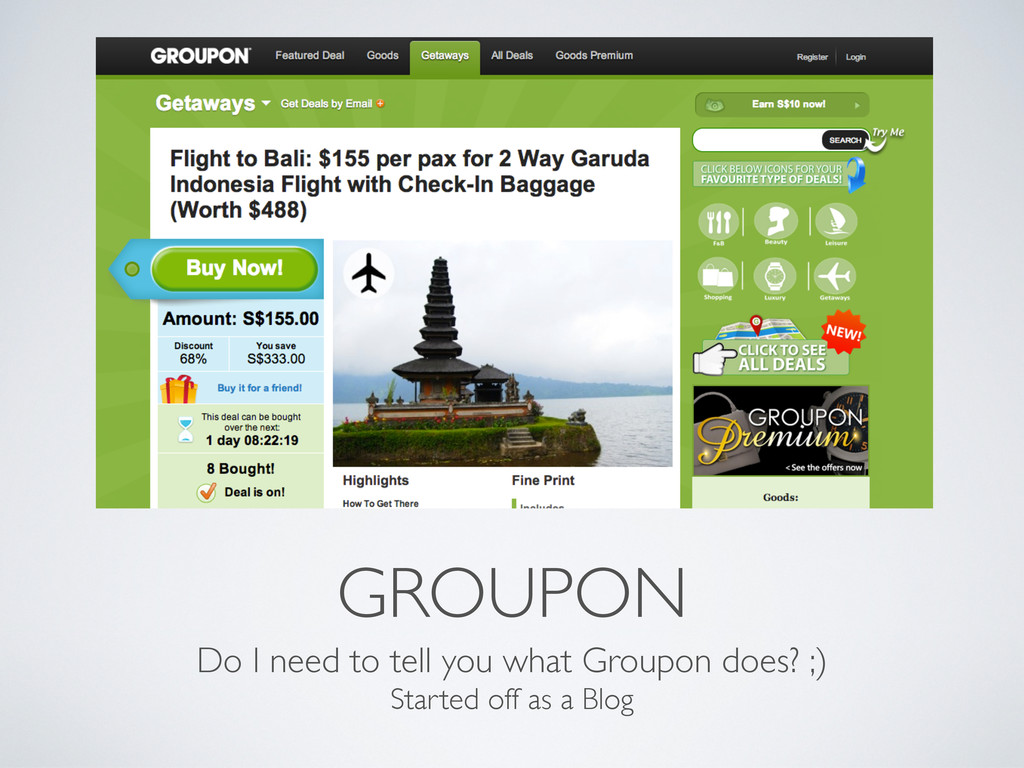 GROUPON Do I need to tell you what Groupon does...