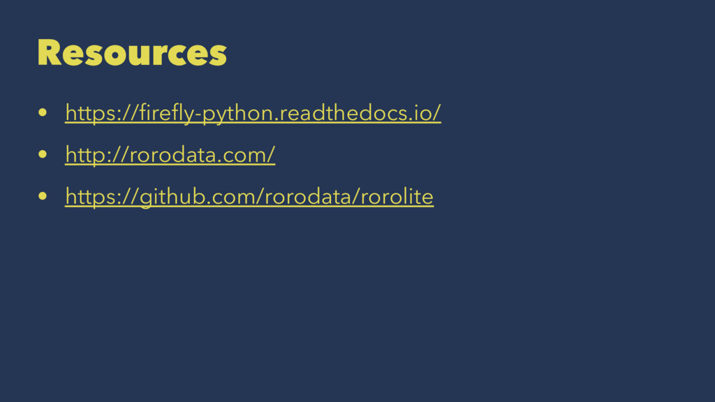 Resources • https://firefly-python.readthedocs.io...