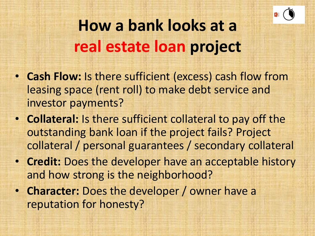 How a bank looks at a real estate loan project ...