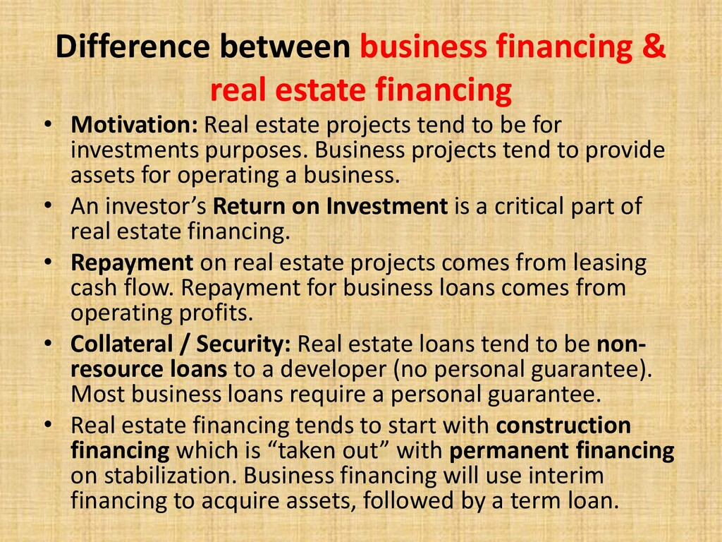 Difference between business financing & real es...