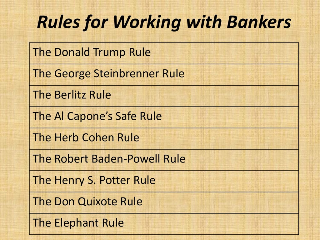 Rules for Working with Bankers The Donald Trump...