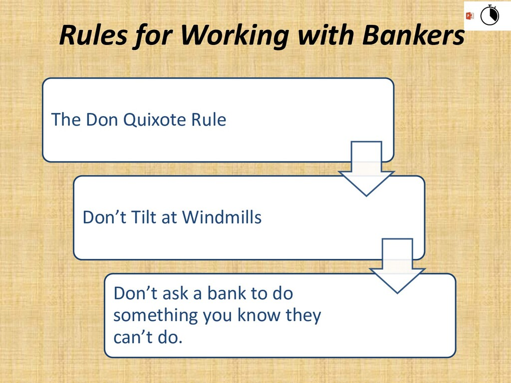 The Don Quixote Rule Don't Tilt at Windmills Do...