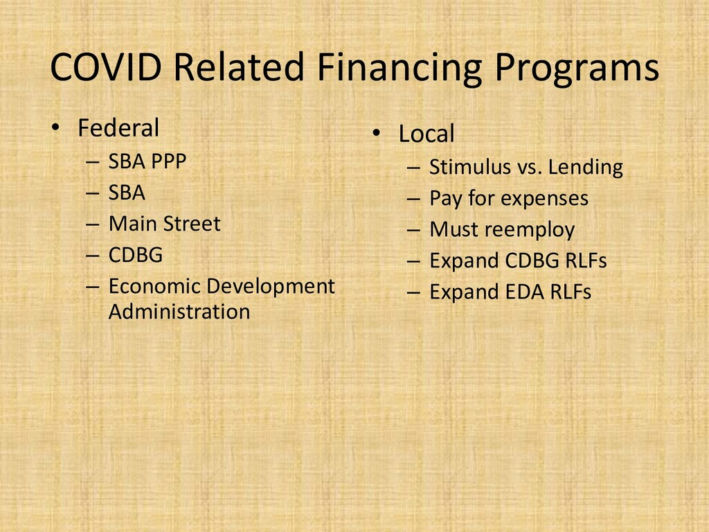COVID Related Financing Programs • Federal – SB...