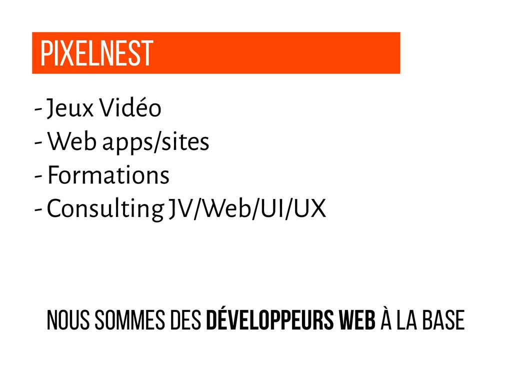 Pixelnest - Jeux Vidéo - Web apps/sites - Forma...